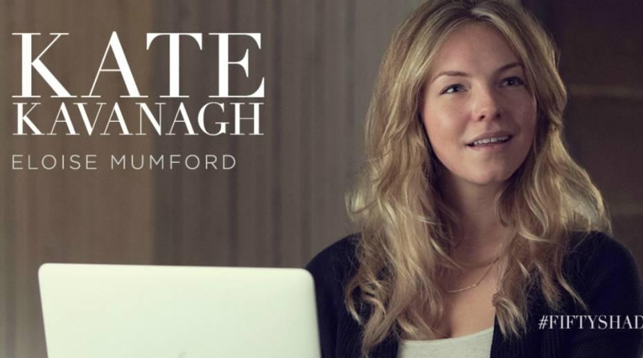 A atriz Eloise Mumford vive Kate Kavanagh em Cinquenta Tons de Cinza
