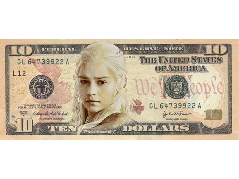 Daenerys Targaryen na nova nota de 10 dólares