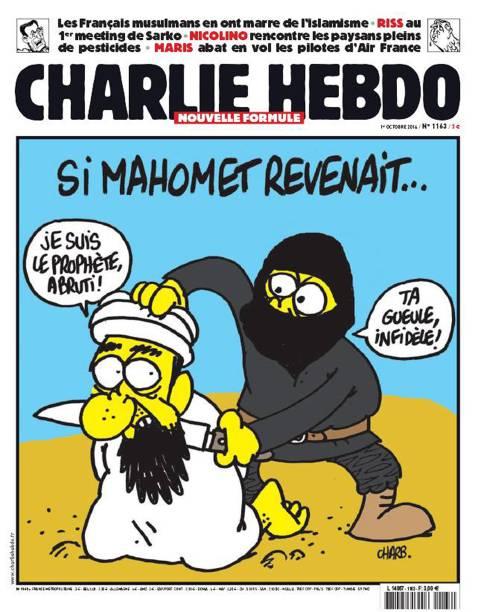"""""""Se Maomé voltasse..."""", diz o título. """"Eu sou o profeta, seu bruto!"""", afirma o homem prestes a ser decapitado. """"Cale a boca, infiel"""", responde o homem encapuzado. A charge é uma provocação aos membros do Estado Islâmico"""