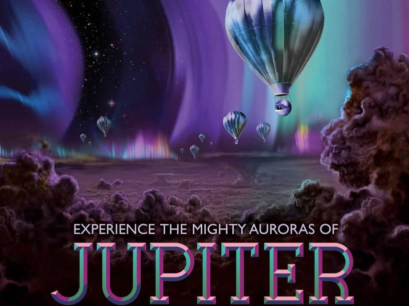 """<p>""""As auroras de Júpiter são centenas de vezes mais poderosas do que as vistas na Terra, formando um anel brilhante maior que o nosso planeta"""", explica a descrição da Nasa. """"Experimente as poderosas auroras de Júpiter"""", chama o cartaz repleto de balões.</p>"""