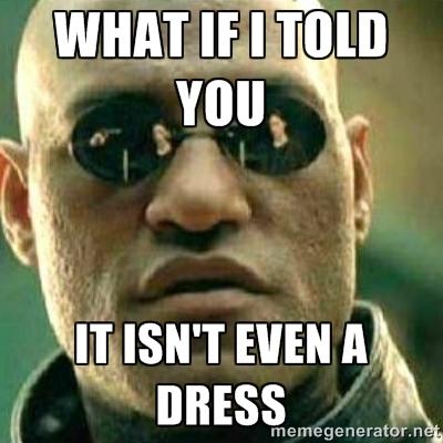 """<p>""""E se eu disser que isso nem é um vestido"""" </p>"""