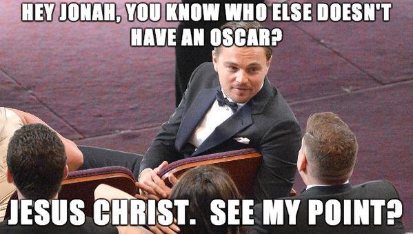 """Mais uma vez, DiCaprio: """"Hey Jonan, você sabe quem mais não tem um Oscar?.. Jesus Cristo, você me entende?"""""""