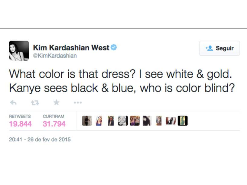 No twitter da Kim Kardashian: Que cor é esse vestido? Eu vejo branco e dourado, Kanye vê preto e azul, quem é daltônico?