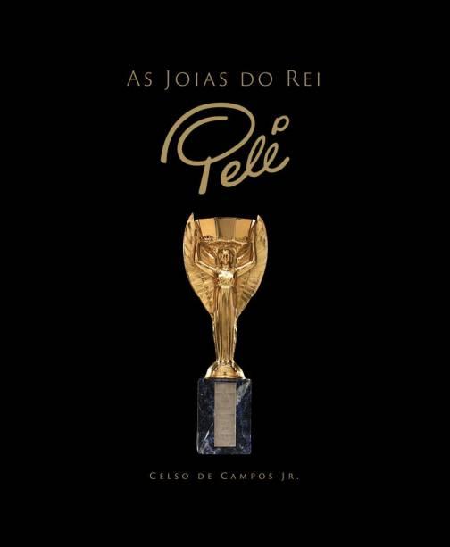 Capa do livro 'As joias do rei Pelé', de Celso de Campos Jr.