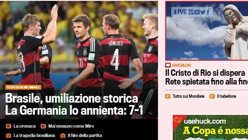 """""""Brasil, humilhação histórica"""", escreveu o jornal italiano <em>La Gazzetta dello Sport</em>"""