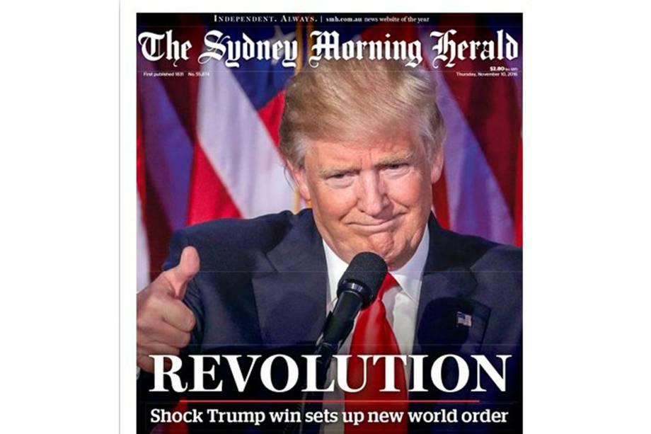 """The Sydney Morning Herald: """"Revolução. O choque da vitória de Trump desencadeia nova ordem mundial"""""""