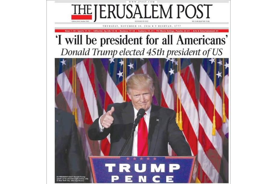 """The Jerusalem Post: """"'Eu serei presidente para todos os americanos'. Donald Trump é eleito 45° presidente dos EUA"""""""