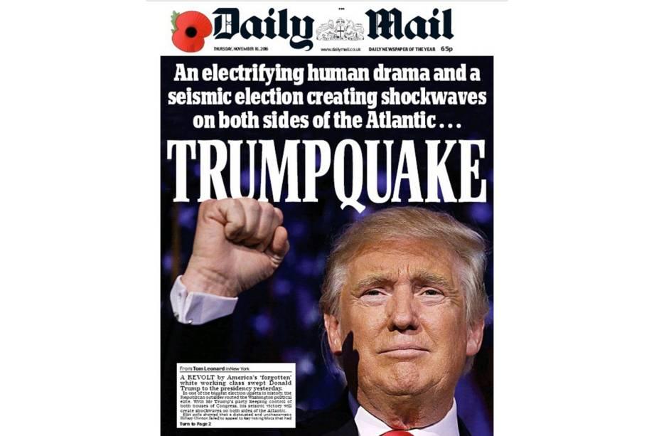"""Daily Mail: """"Um drama humano eletrizante e uma eleição 'sísmica' choca os dois lados do Atlântico: 'Trumpmoto'"""""""