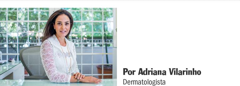 A dermatologista Adriana Vilarinho