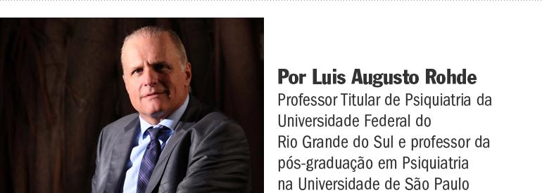 blog-letra-de-medico-luis-augusto-rohde