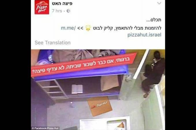 Pizza Hut faz piada com greve de fome de presidiários em Israel