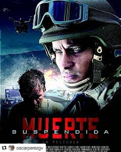 Carta de filme Muerte Suspendida, estrelado por Oscar Pérez, o rambo venezuelano, que pilotou helicóptero que atirou contra o TSJ