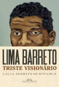 Livro 'Lima Barreto: Triste Visionário', de Lilia Schwarcz