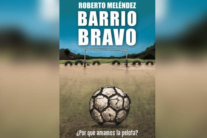 Livro Barrio Bravo, de Roberto Meléndez