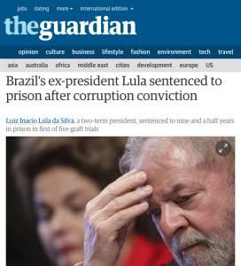 Cobertura do The Guardian sobre a condenação de Lula