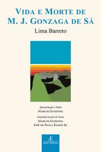 Livro 'Vida e Morte de M. J. Gonzaga de Sá', de Lima Barreto