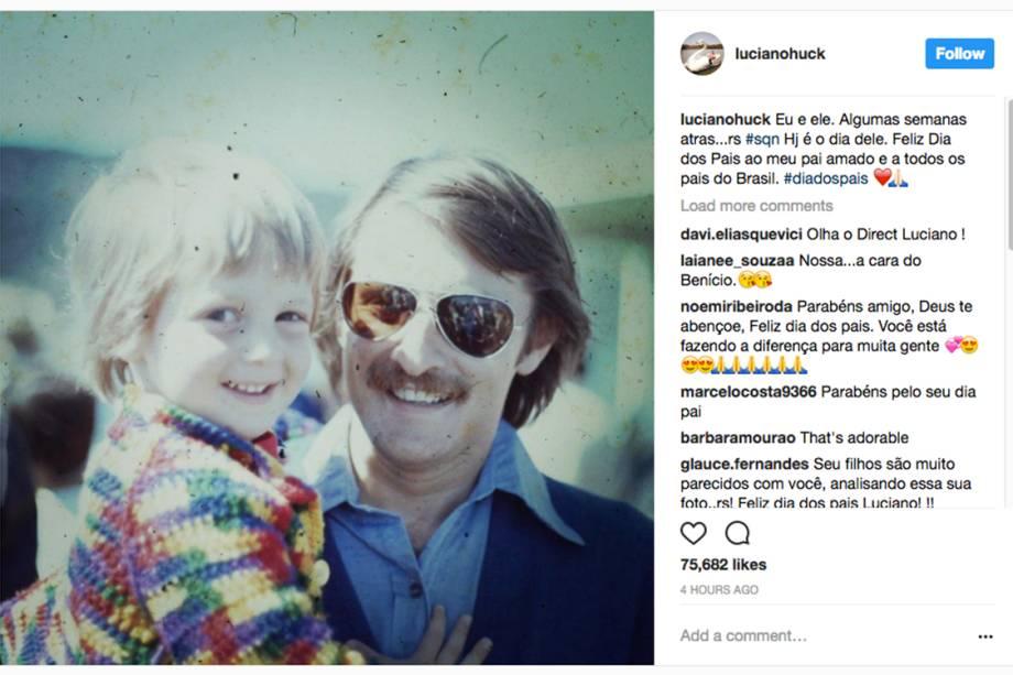 O apresentador Luciano Huck postou foto de seu pai em homenagem ao Dia dos Pais