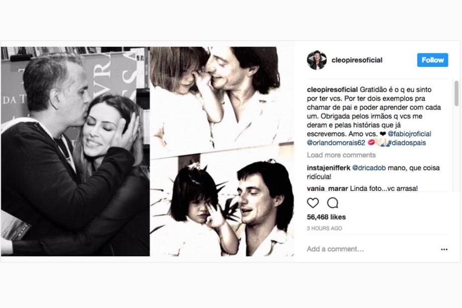 A atriz Cleo Pires homenageia seu pai Fábio Júnior e seu padrasto Orlando Morais, no Dia dos Pais