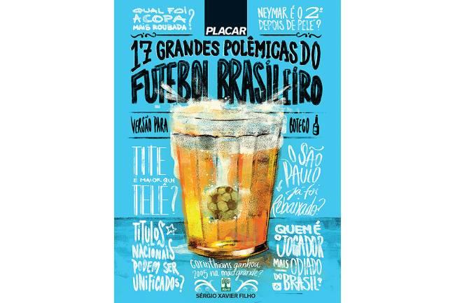 Livro PLACAR - 17 Grandes Polêmicas do Futebol Brasileiro