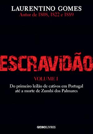 Escravidão - Vol.1