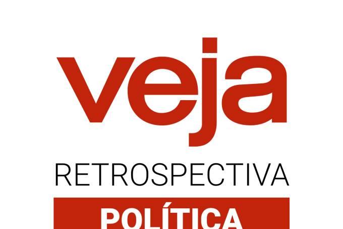 podcast-veja-retrospectiva-politica