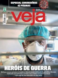 A vida na quarentena, o impacto da economia, o trabalho dos heróis da medicina: saiba tudo sobre a ameaça no Brasil e no mundo