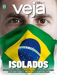 O isolamento do país aos olhos do mundo, o chefe do serviço paralelo de informação de Bolsonaro e mais. Leia nesta edição