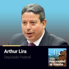 PODCAST-funcionario-semana-Arthur-Lira