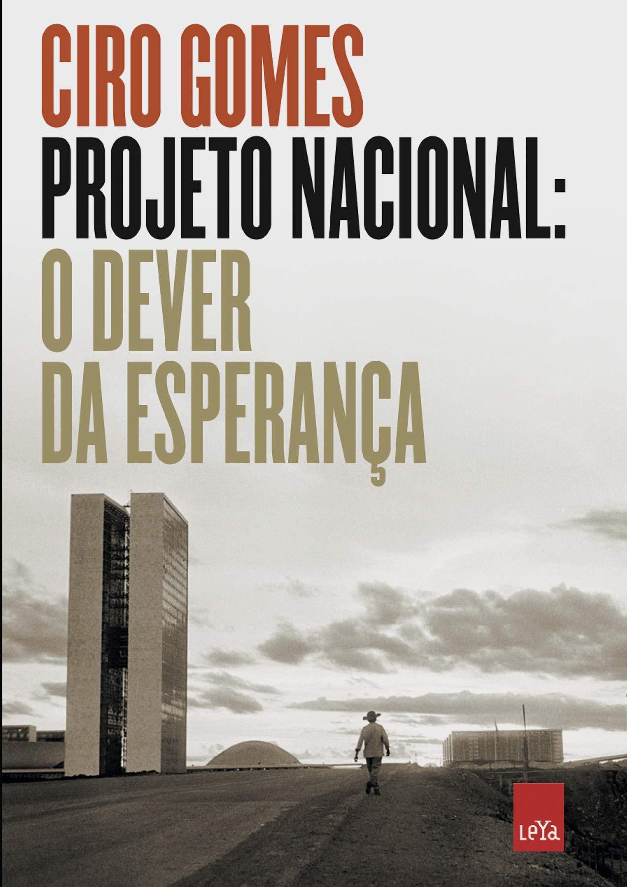 Projeto Nacional - O dever da esperança
