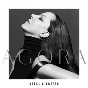 Capa do novo álbum de Bebel Gilberto, 'Agora'