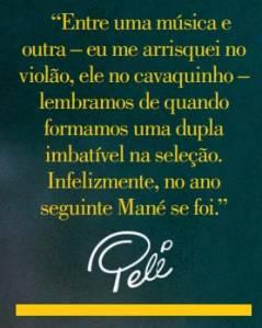 Comentário de Pelé sobre Garrincha