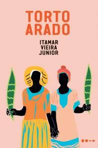 Livro Torto Arado, de Itamar Vieira Junior (Todavia; 262 páginas)