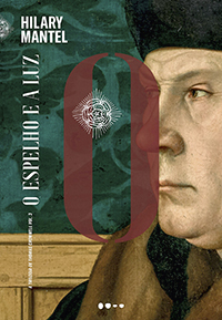 O ESPELHO E A LUZ, de Hilary Mantel (tradução de Heloisa Mourão e Ana Ban; Todavia; 768 páginas; 119,90 reais e 59,96 em e-book)