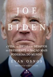 Capa do livro 'Joe Biden: a vida, as ideias e os desafios do presidente da nação mais poderosa do mundo', de Evan Osnos