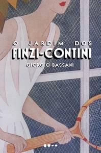 O JARDIM DOS FINZI-CONTINI,de Giorgio Bassani (tradução de Maurício Santana Dias; Todavia; 280 páginas; 55,92 reais e 54,90 reais em e-book) -