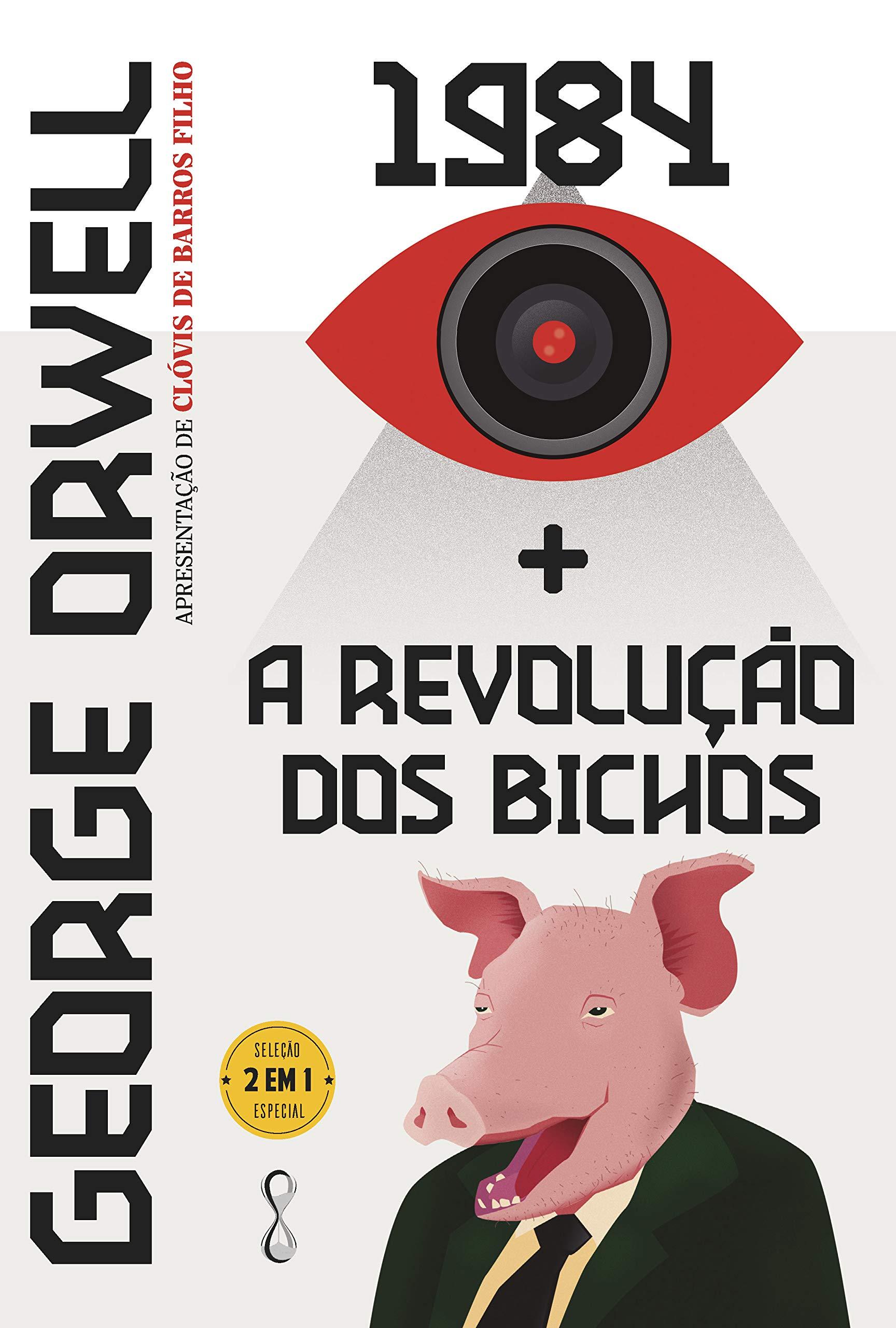 George Orwell: 1984 + A Revolução dos Bichos