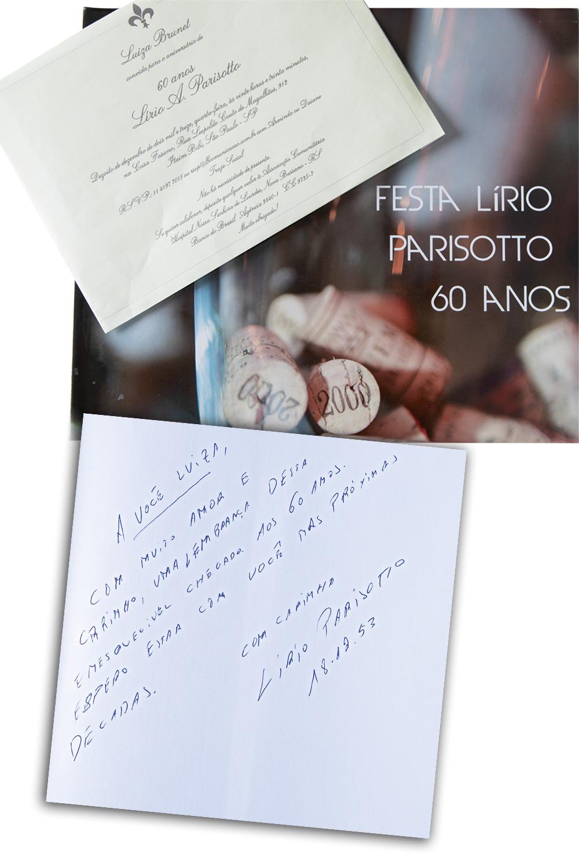 RETRATOS DA VIDA - Convite de Luiza Brunet para o aniversário de 60 anos de Lírio Parisotto (no alto) e o livro da festa com dedicatória do empresário a ela (acima e ao lado) -