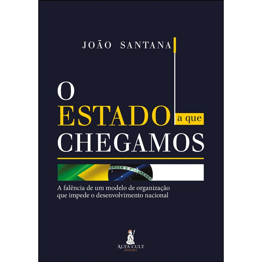 Livro 'O Estado a que Chegamos', de João Santana