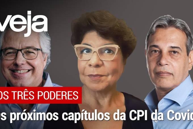 Os Três Poderes | Os próximos capítulos da CPI da Pandemia e a aprovação de Bolsonaro
