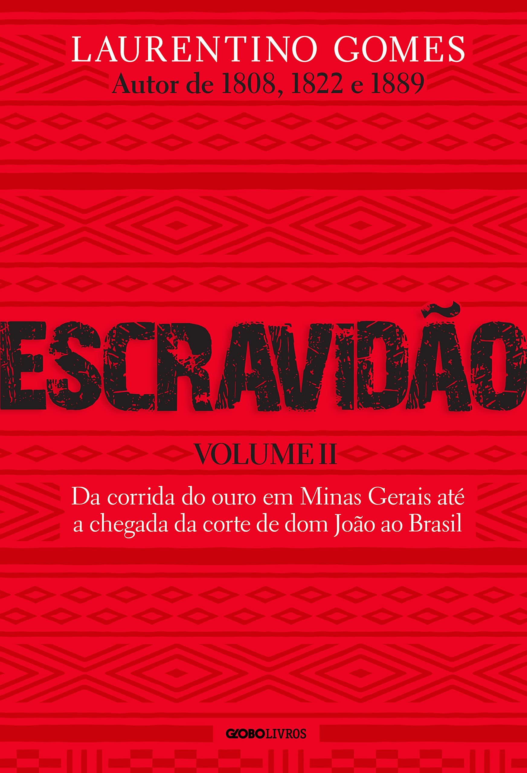 Escravidão - Volume II
