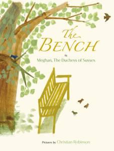 Capa do livro infantil em inglês 'The Bench', escrito pela Duquesa de Sussex, Meghan Markle