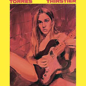 DISCO - Thirstier, Torres (disponível nas plataformas de streaming) -